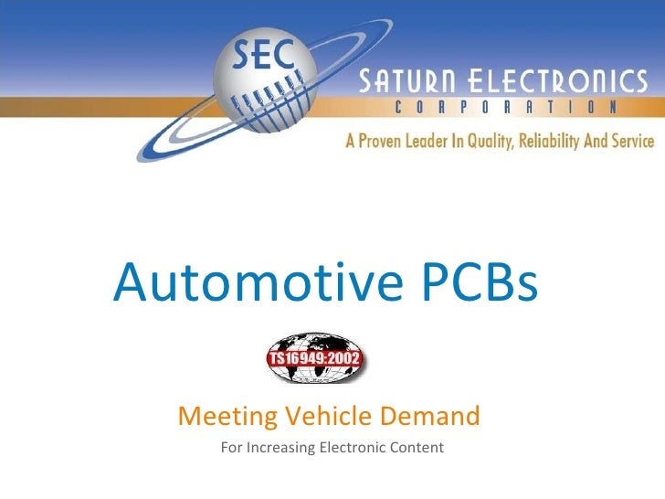 Automotive PCBs Meeting Vehicle Demand  For Increasing Electronic Content
