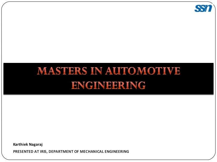 Karthiek Nagaraj PRESENTED AT IRIS, DEPARTMENT OF MECHANICAL ENGINEERING