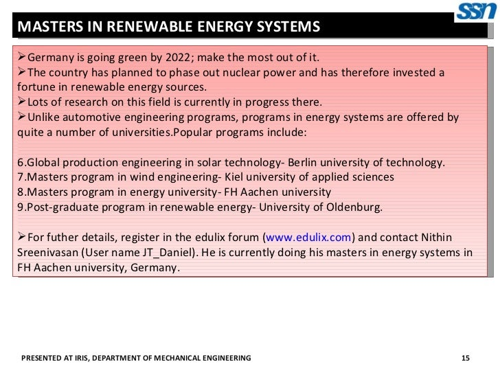 sop renewable energy engineering The engineering program at ut austin offers an extensive energy systems and renewable energy technical core for bachelor-level engineering students the program aims to prepare graduates for careers in power systems and generation, grid operation, and renewable energy sources.