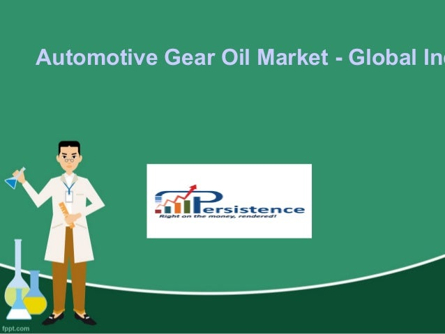global automotive gear oil market Gear oil is a lubricant made specifically for transmissions, transfer cases, and differentials in automobiles, trucks, and other machinery scope of the report: this report focuses on the automotive gear oil in global market, especially in north america, europe and asia-pacific, south america .