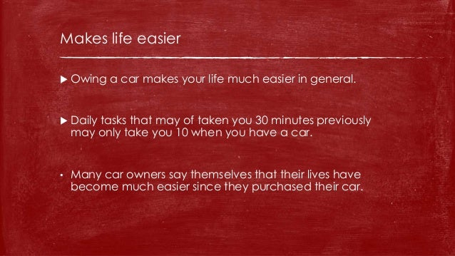 paragraph of advantages of having a car Cars are important because they provide a common means of transportation, whether it is a longer commute to work or a shorter trip to run errands around town in addition, those who do not have convenient access to public transportation, such as trains or buses, which is especially true in the.