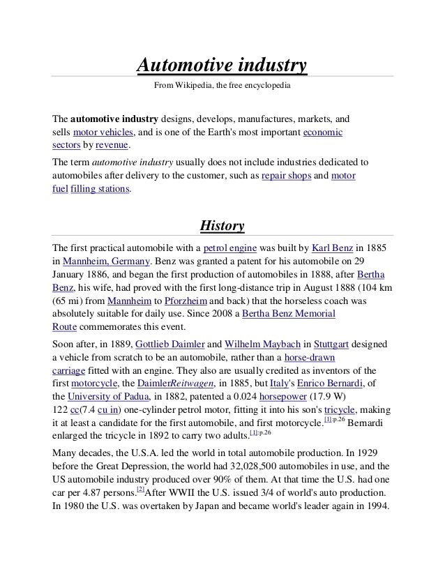 Automotive industry                          From Wikipedia, the free encyclopediaThe automotive industry designs, develop...