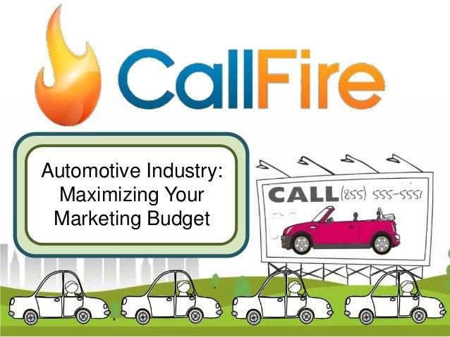 Automotive Industry: Maximizing Your Marketing Budget