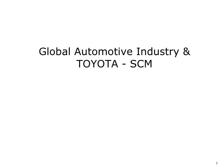 Global Automotive Industry & TOYOTA - SCM