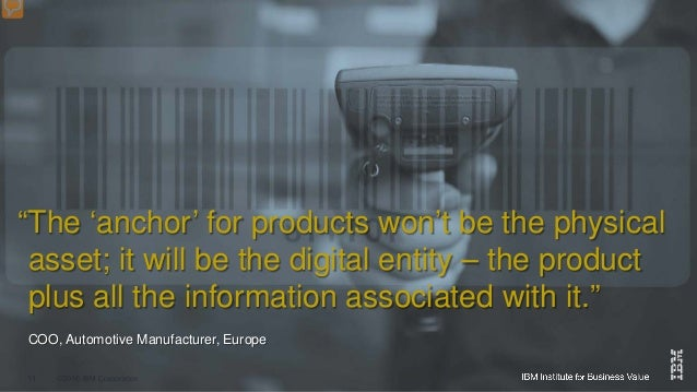 """""""The 'anchor' for products won't be the physical asset; it will be the digital entity – the product plus all the informati..."""