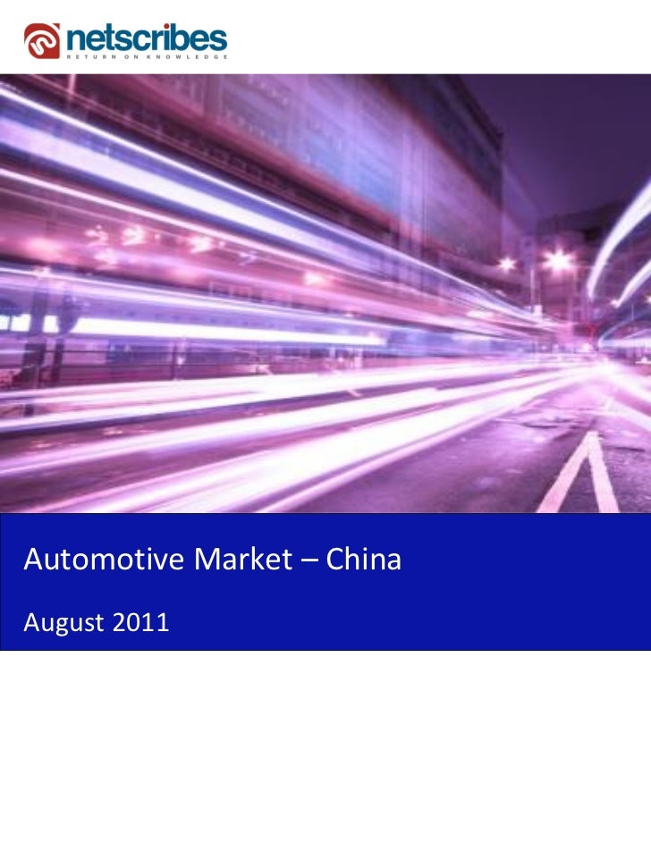 Automotive Market – ChinaAugust 2011
