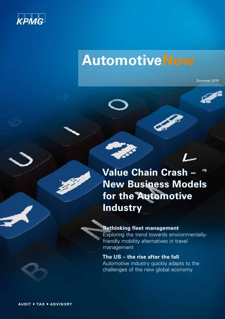 AutomotiveNow                                         Summer 2010  Value Chain Crash –  New Business Models  for the Autom...