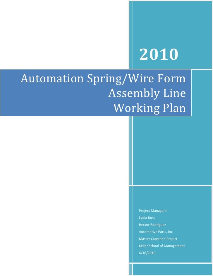 2010 Automation Spring/Wire Form                Assembly Line                 Working Plan                        Project ...