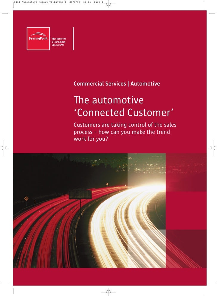 Commercial Services   Automotive  The automotive 'Connected Customer' Customers are taking control of the sales process – ...