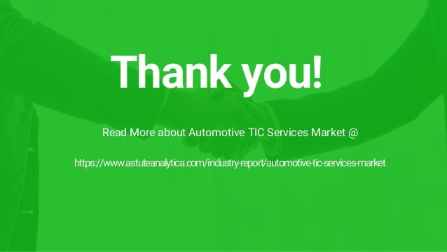 Thank you! https://www.astuteanalytica.com/industry-report/automotive-tic-services-market Read More about Automotive TIC S...