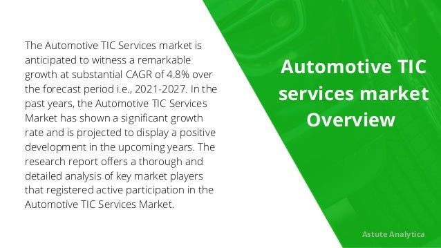 The Automotive TIC Services market is anticipated to witness a remarkable growth at substantial CAGR of 4.8% over the fore...