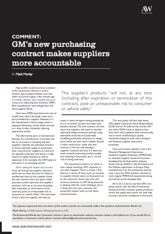 COMMENT:  GM's new purchasing contract makes suppliers more accountable  By Mark Morley High profile recalls have been pre...