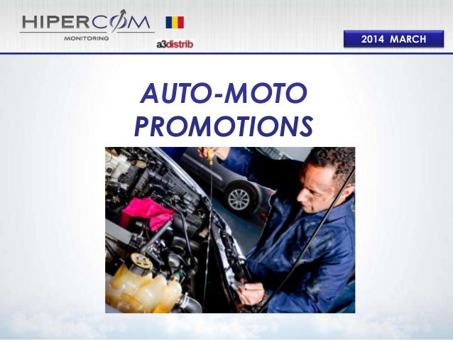 2014 MARCH AUTO-MOTO PROMOTIONS