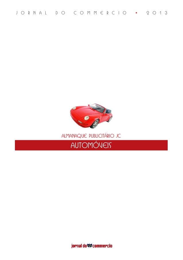 Almanaque Publicitário JCautomóveisJ O R N A L D O C O M M E R C I O • 2 0 1 3