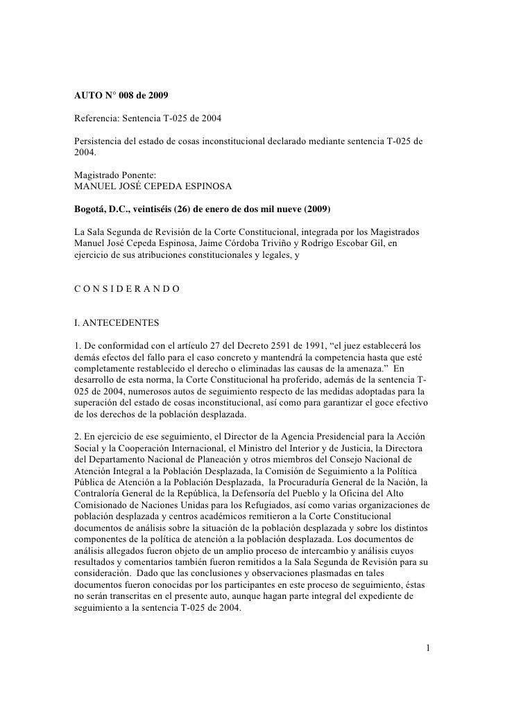 AUTO N° 008 de 2009Referencia: Sentencia T-025 de 2004Persistencia del estado de cosas inconstitucional declarado mediante...