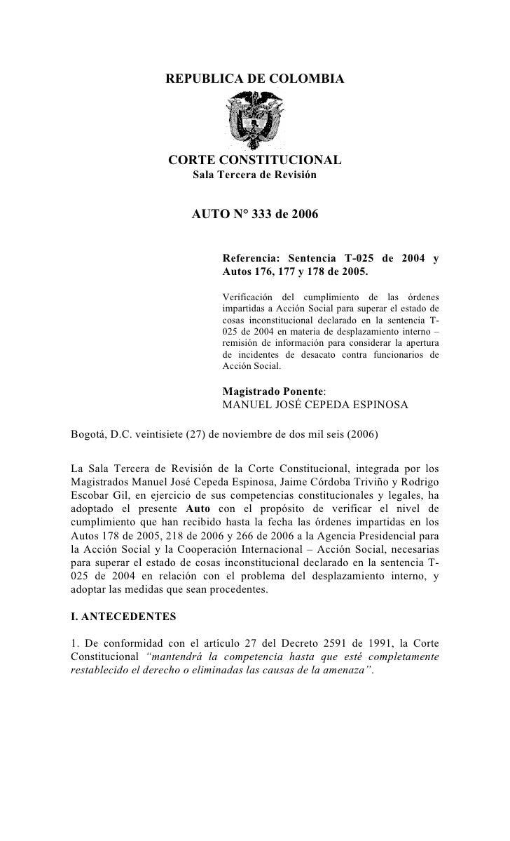 REPUBLICA DE COLOMBIA                    CORTE CONSTITUCIONAL                         Sala Tercera de Revisión            ...