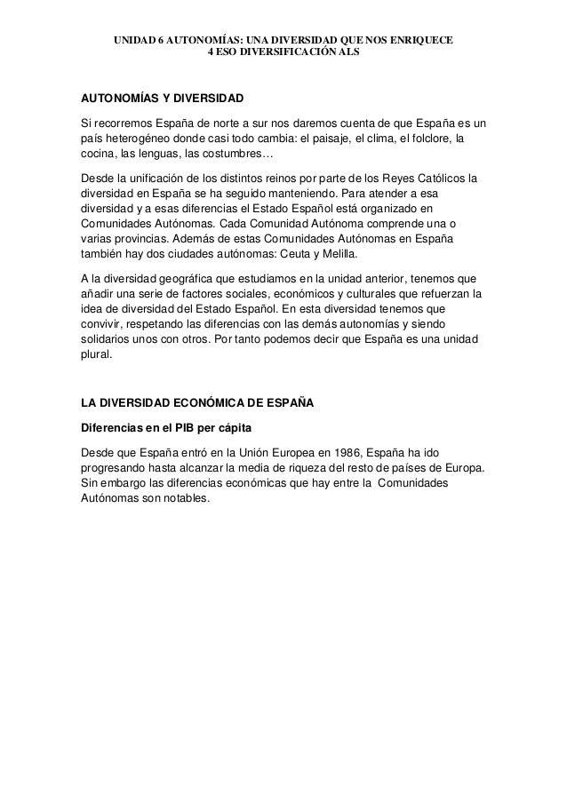UNIDAD 6 AUTONOMÍAS: UNA DIVERSIDAD QUE NOS ENRIQUECE 4 ESO DIVERSIFICACIÓN ALS AUTONOMÍAS Y DIVERSIDAD Si recorremos Espa...