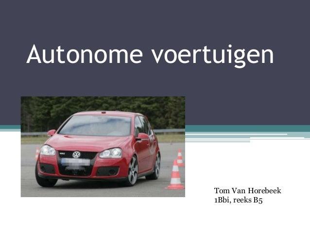 Autonome voertuigen Tom Van Horebeek 1Bbi, reeks B5