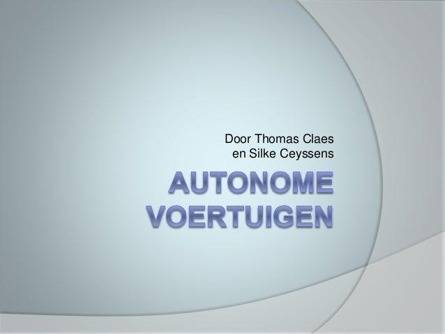 Door Thomas Claes en Silke Ceyssens