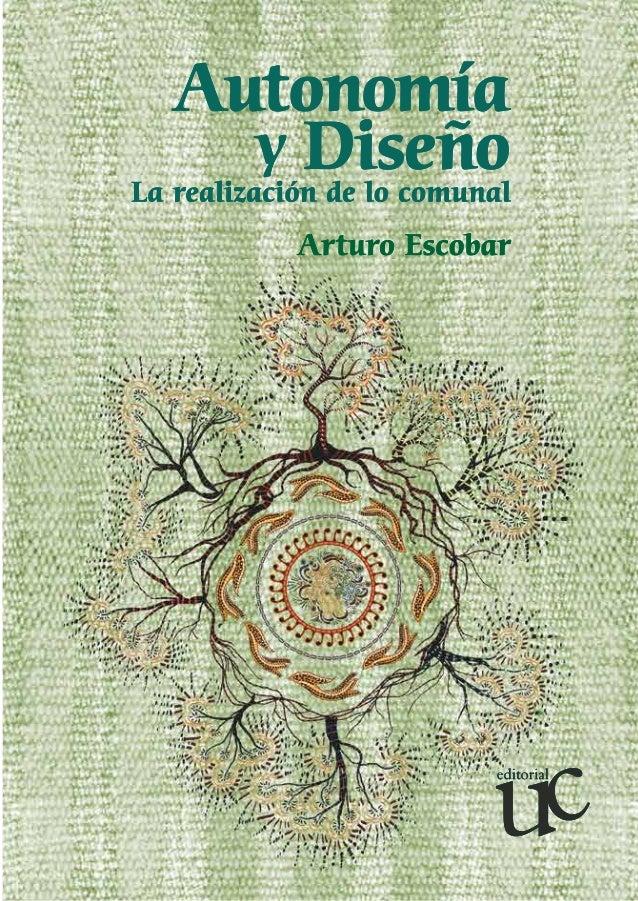 Autonomía y Diseño: La realización de lo comunal\
