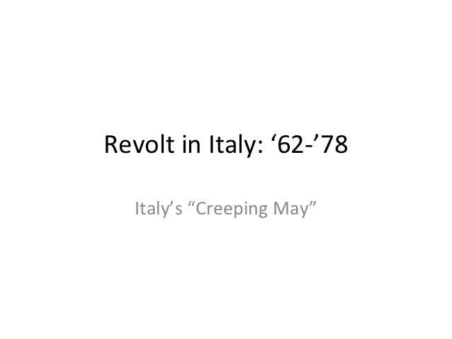 """Revolt in Italy: '62-'78   Italy's """"Creeping May"""""""