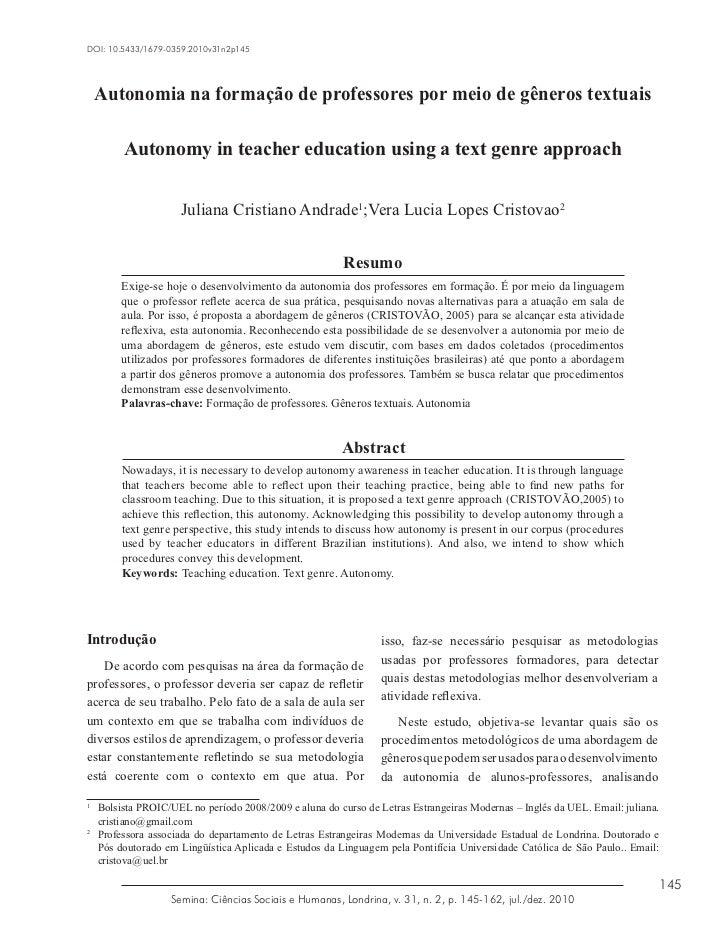 DOI: 10.5433/1679-0359.2010v31n2p145    Autonomia na formação de professores por meio de gêneros textuais        Autonomy ...