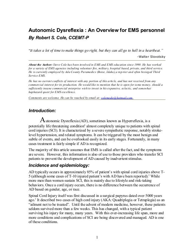 """Autonomic Dysreflexia : An Overview for EMS personnel By Robert S. Cole, CCEMT-P """"It takes a lot of time to make things go..."""