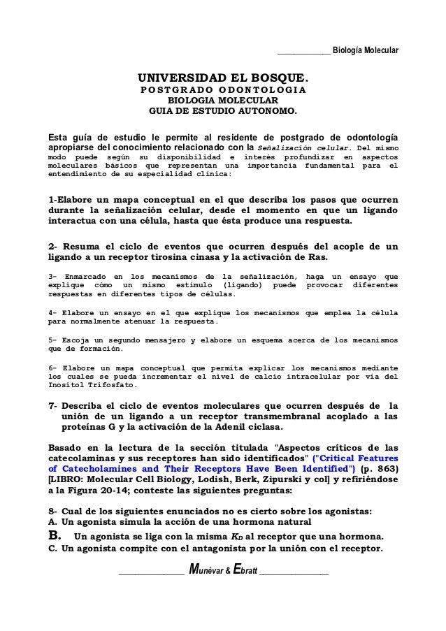 _____________ Biología Molecular                   UNIVERSIDAD EL BOSQUE.                    POSTGRADO ODONTOLOGIA        ...