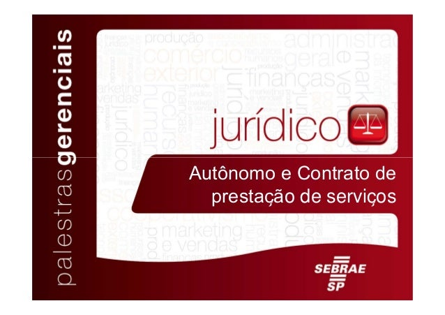 ̧ ̧ Autônomo e Contrato de prestação de serviços