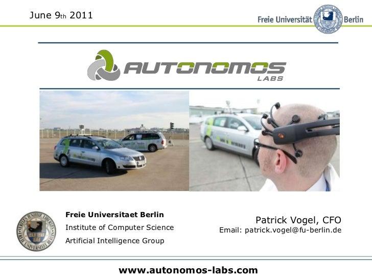June 9th 2011<br />Patrick Vogel, CFO<br />Email: patrick.vogel@fu-berlin.de<br />Freie UniversitaetBerlin                ...