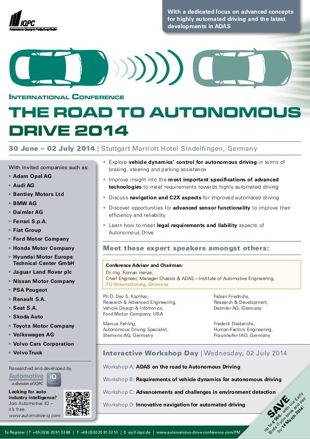 With a dedicated focus on advanced concepts for highly automated driving and the latest developments in ADAS  Internationa...