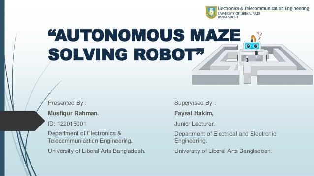 Autonomous maze solving robot (1/2)