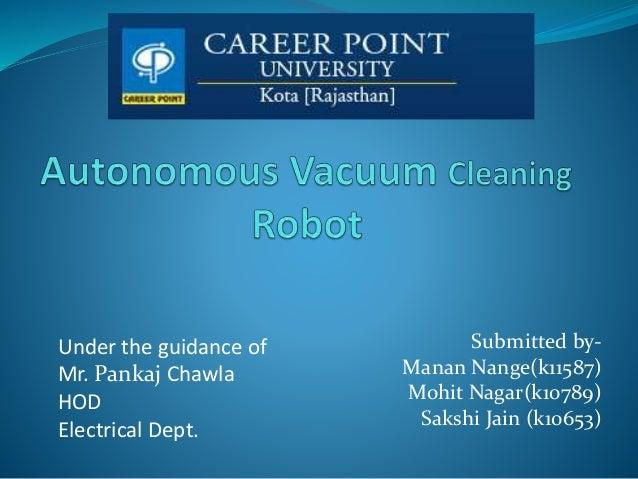 Autonomous Vacuum Cleaning Robot