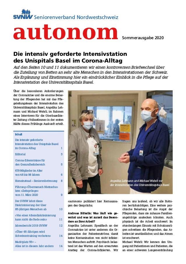 1 autonomSeniorenverband Nordwestschweiz Nr. 3 Herbst 2016 Liebe Leserinnen und Leser, Inhalt Editorial Aktuell Kellerei S...