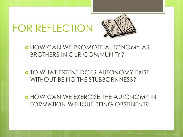 A response to autonomy in the