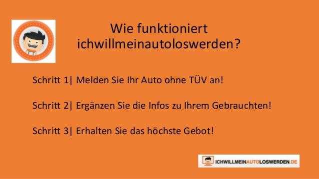 Auto ohne TÜV verkaufen - Ichwillmeinautoloswerden.de Slide 2