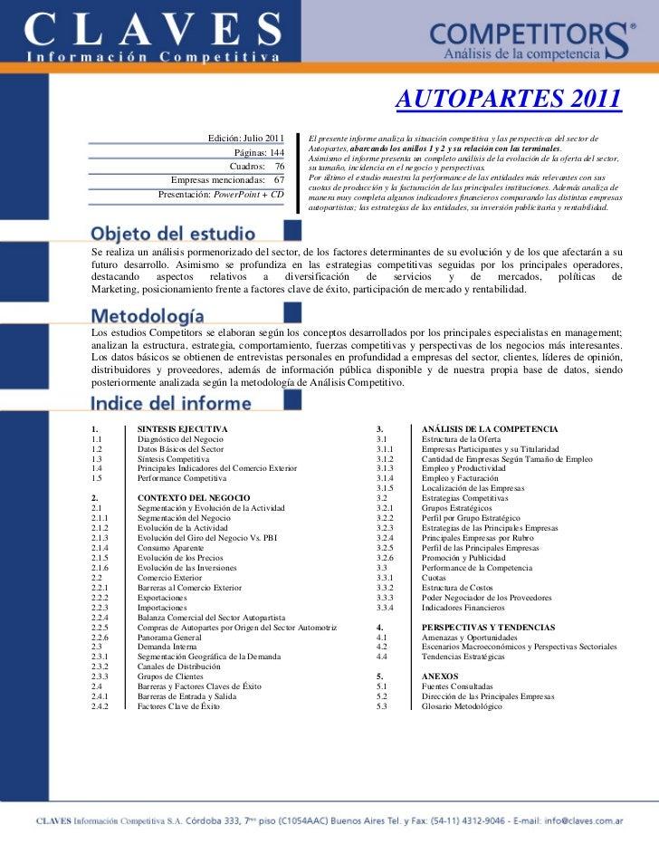 AUTOPARTES 2011                           Edición: Julio 2011            El presente informe analiza la situación competit...
