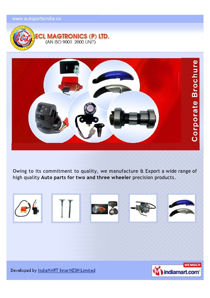 Owing to its commitment to quality, we manufacture & Export a wide range ofhigh quality Auto parts for two and three wheel...
