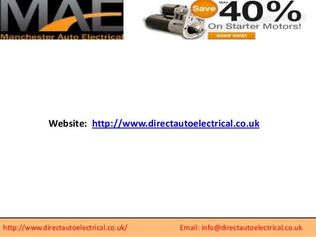 Website: http://www.directautoelectrical.co.uk  http://www.directautoelectrical.co.uk/  Email: info@directautoelectrical.c...