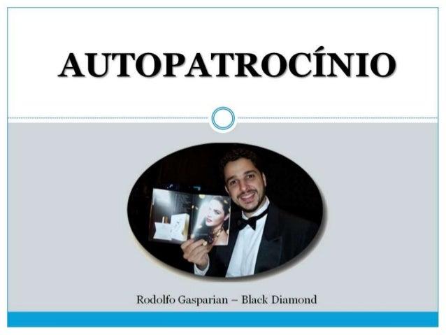 Autopatrocinio Produtivo com Rodolfo Gasparian