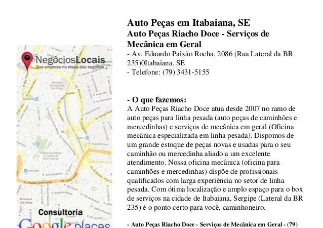 Auto Peças em Itabaiana, SE Auto Peças Riacho Doce - Serviços de Mecânica em Geral - Av. Eduardo Paixão Rocha, 2086 (Rua L...