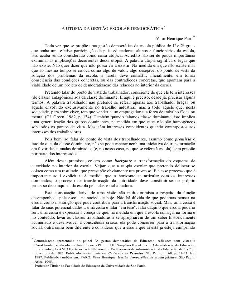 A UTOPIA DA GESTÃO ESCOLAR DEMOCRÁTICA*                                                                                  V...