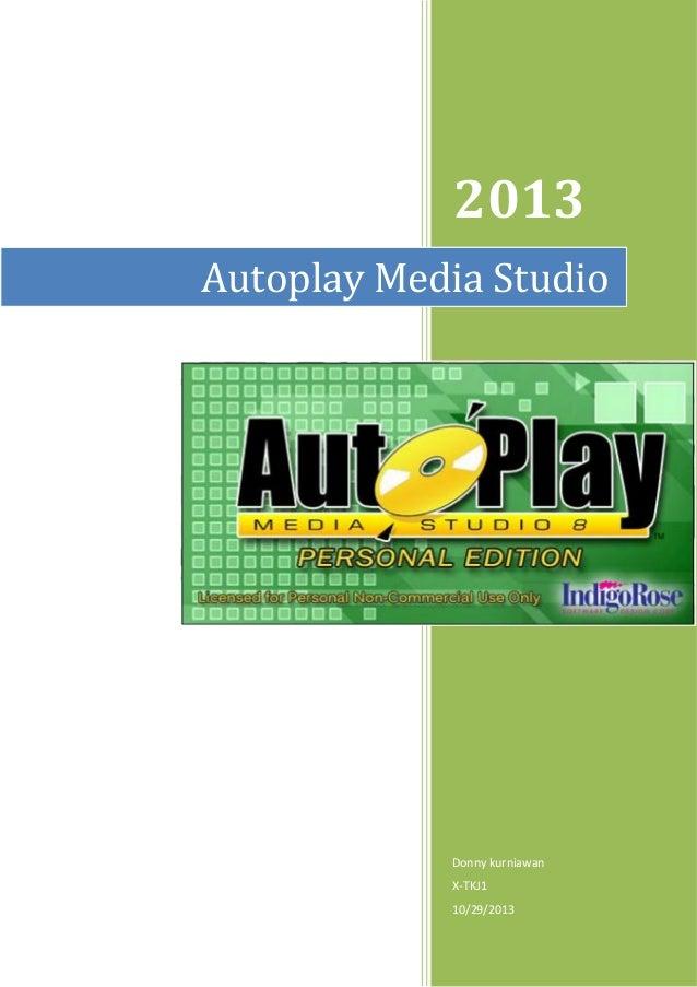2013 Donny kurniawan X-TKJ1 10/29/2013 Autoplay Media Studio