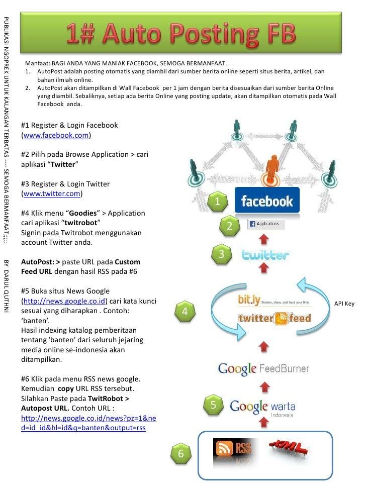 1# Auto Posting FB<br />Manfaat: BAGI ANDA YANG MANIAK FACEBOOK, SEMOGA BERMANFAAT.<br />AutoPostadalah posting otomatis y...