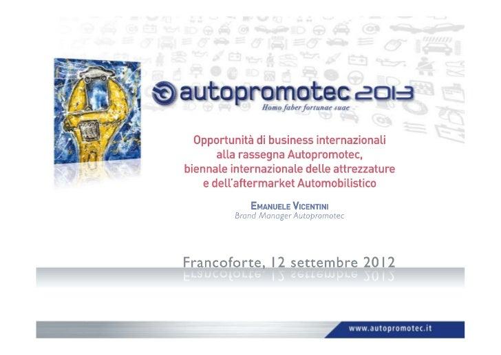 Opportunità di business internazionali alla rassegna Autopromotec, Biennale internazionale delle Attrezzature e dell'after...