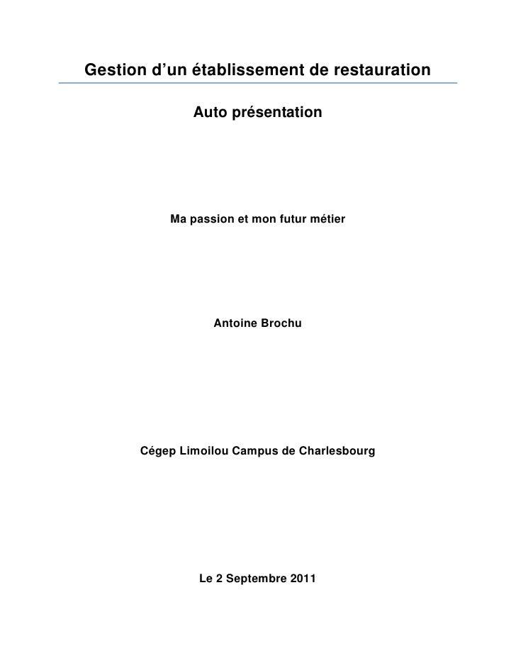 Gestion d'un établissement de restauration              Auto présentation          Ma passion et mon futur métier         ...