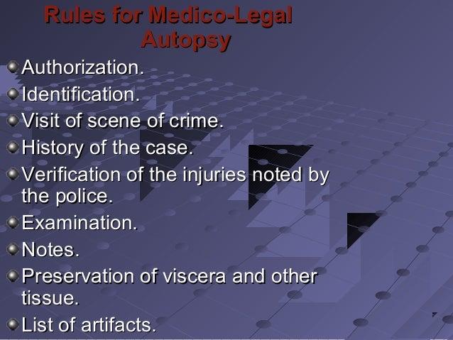 Rules for Medico-LegalRules for Medico-Legal AutopsyAutopsy Authorization.Authorization. Identification.Identification. Vi...