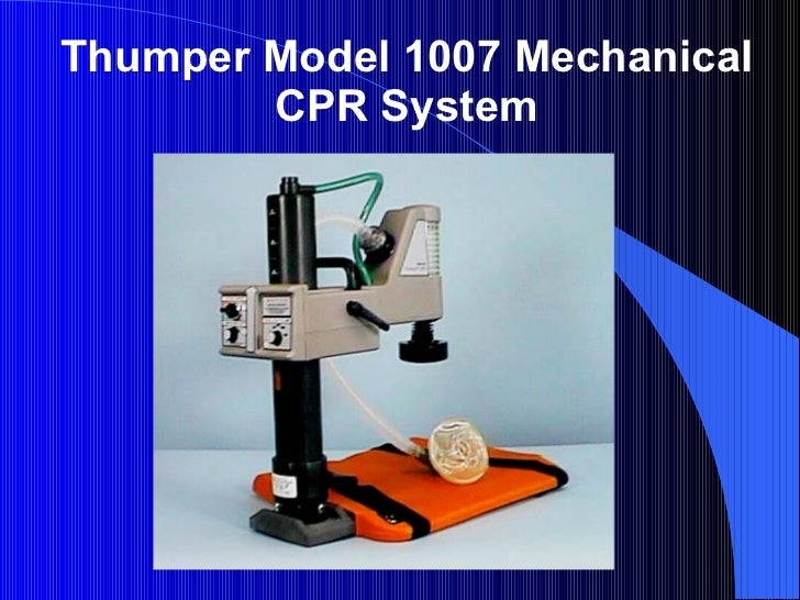 Thumper   Model 1007 Mechanical CPR System