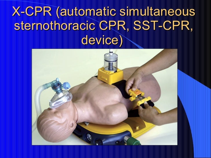 X-CPR (automatic simultaneous sternothoracic CPR, SST-CPR, device)
