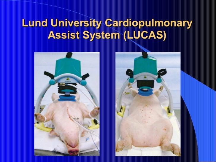 Lund University Cardiopulmonary Assist System (LUCAS)